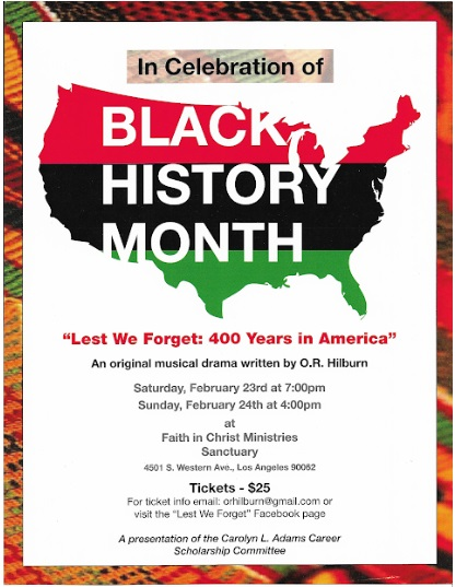 Black history month production. For more information call (323) 291-9636